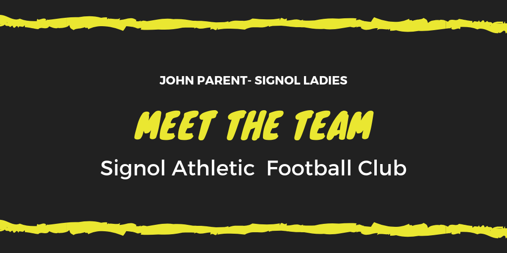 Meet The Team – Parent John Signol Ladies