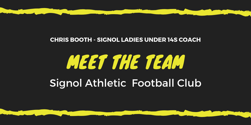 Meet The Coach – Chris Booth Signol Ladies U14s
